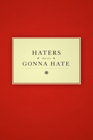 ... Pictures, Photos, iPhone 4 Wallpaper, Haters gonna hate.jpg 640 x 960