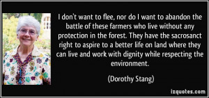 More Dorothy Stang Quotes