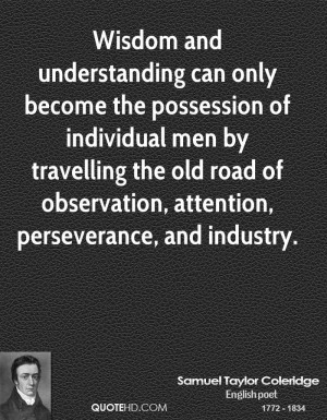 Wisdom and understanding can only become the possession of individual ...