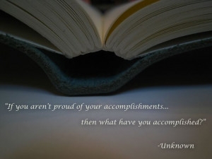 be proud of your accomplishments