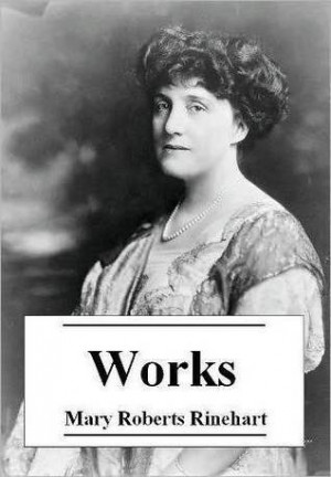"... ""The Essential Works of Mary Roberts Rinehart"" as Want to Read"