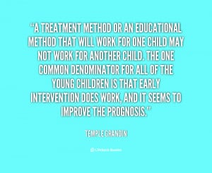Early Intervention Temple Grandin Quote