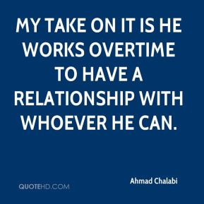 Take Works Overtime Have Relationship With Whoever