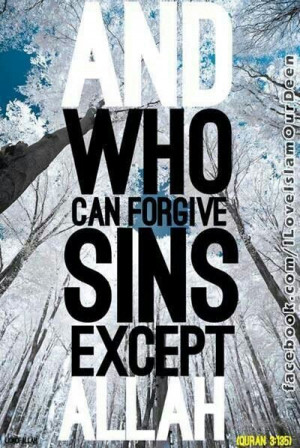 Who can forgive sins except Allah