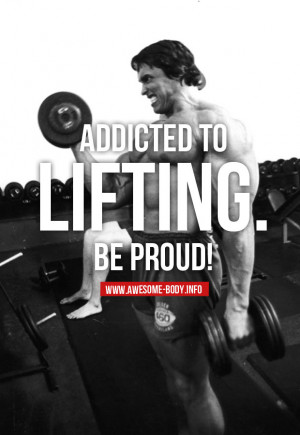 Addicted to lifting | bodybuilding quotes