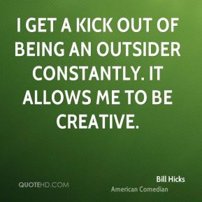 Being An Outsider Quotes