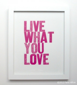 Live What You Love & Love What You Live | Tweets from Paris Hilton