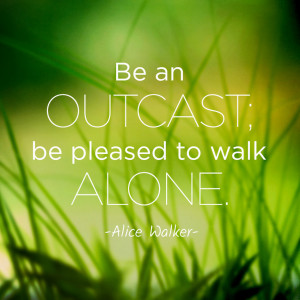 ... -pleased-to-walk-alone-alice-walker-daily-quotes-sayings-pictures.jpg