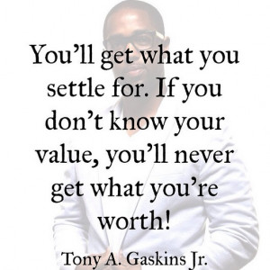 Tony Gaskins Jr Quotes