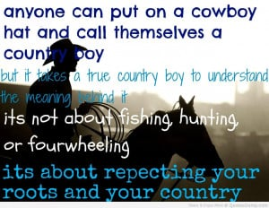 ... Put On A Cowboy Hat And Call Themselves A Country Boy -Camping Quotes