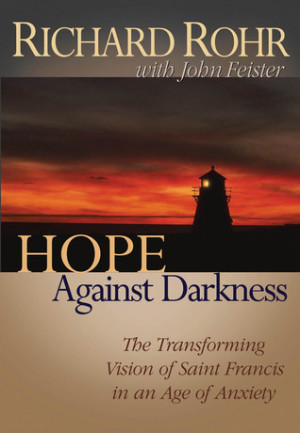 ... : The Transforming Vision of Saint Francis in an Age of Anxiety