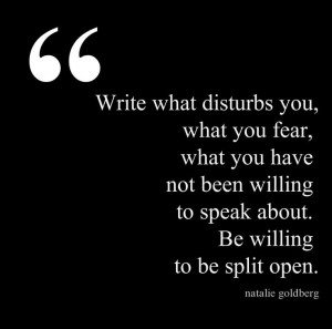 ... about be willing to be split open natalie goldberg # quotes # writing