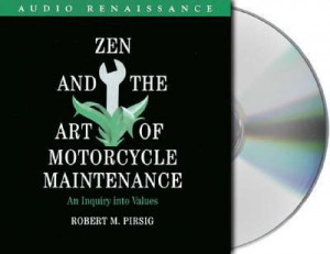 Zen And The Art Of Motorcycle Maintenance Quotes. QuotesGram