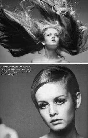 Twiggy quote /
