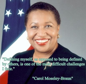 Carol moseley braun quotes quotesgram