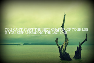 You Can 39 t Start the Next Chapter Quote