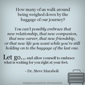 How many of us walk around being weighed down by the baggage of our ...