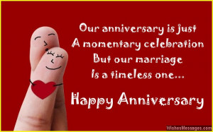 31) Our anniversary is just a momentary celebration, but our marriage ...