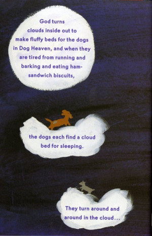 Dog Heaven by Cynthia Rylant for anyone struggling with the loss of ...