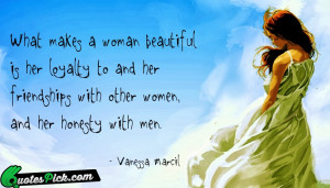 What Makes A Woman Beautiful Quote by Vanessa Marcil @ Quotespick.com