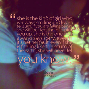 Quotes Picture: she is the kind of girl who is always smiling and ...