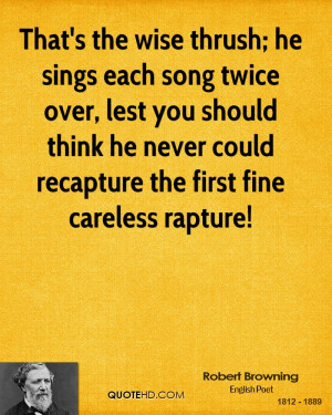 ... should think he never could recapture the first fine careless rapture