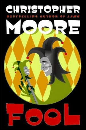 Christopher Moore *Fool: Moore Fools, Christopher Moore Books, Point ...