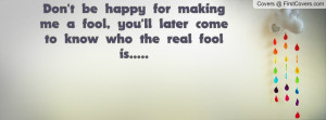 don't_be_happy_for-118162.jpg?i