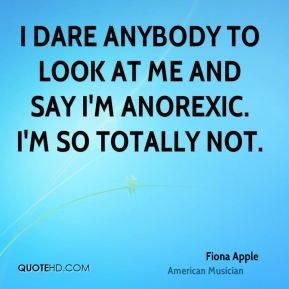 fiona-apple-fiona-apple-i-dare-anybody-to-look-at-me-and-say-im.jpg