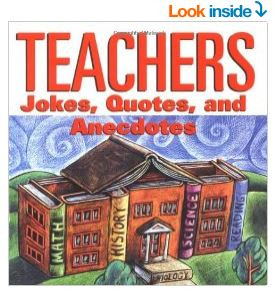Teachers Jokes Quotes And Anecdotes $8.99