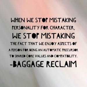 There's a difference between personality and character | Baggage ...