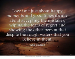 Love isn't just about happy moments and good times it's also about ...