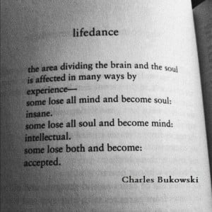 lifedance, Charles Bukowski