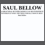 saul bellow quote t shirt saul bellow quote t shirt graphic design by ...