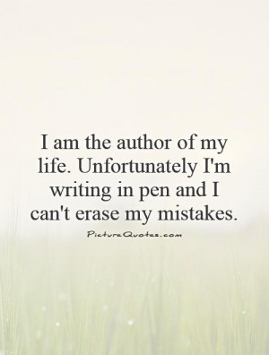 Life Quotes Regret Quotes Mistake Quotes Writing Quotes My Life Quotes