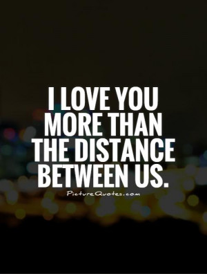 Love You Quotes Long Distance Relationship Quotes Love You Quotes ...
