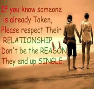 Real Quotes About Love For You: If You Know Someone Is Already Taken ...