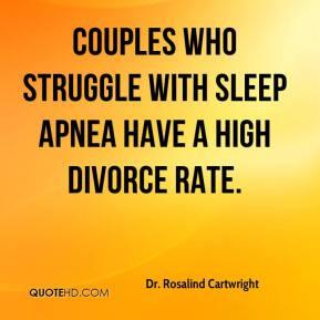 Dr. Rosalind Cartwright - Couples who struggle with sleep apnea have a ...