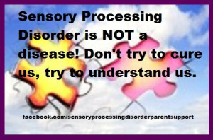 Sensory Processing Disorder Quotes