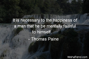 It is necessary to the happiness of a man that he be mentally faithful ...