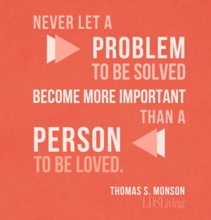 Favorite Quotes from President Monson