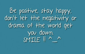 Drama Of The World - Positive Quote
