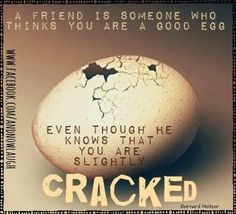 Friends quote via www.Facebook.com/AndNowLaugh