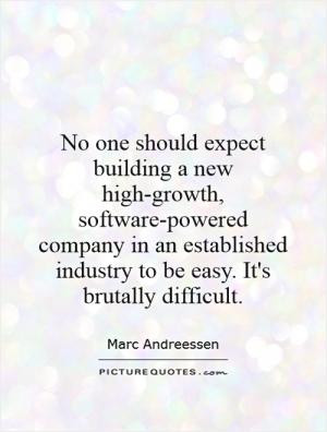No one should expect building a new high-growth, software-powered ...