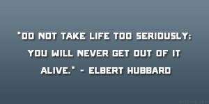 Elbert Hubbard Quote