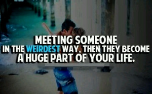 Meeting Someone, Relationships Love Quotes, Teen Relationships Quotes ...
