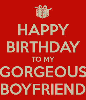 HAPPY BIRTHDAY TO MY GORGEOUS