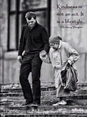 Kindness is not an act it's a lifestyle!