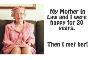 21 Hilarious Quick Quotes To Describe Your Mother In Law (3)