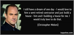still have a dream of one day - I would love to hire a semi-retired ...